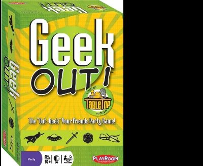 Geek Out Table Top Edition